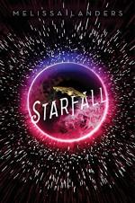 Starfall (a Starflight novel) - Melissa Landers
