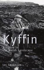 Kyffin: A Figure in the Welsh Landscape - Ian Skidmore