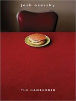 The Hamburger: A History - Josh Ozersky, Nick Williams