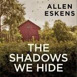 The Shadows We Hide - Zach Villa, Allen Eskens