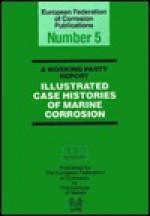 B0496 Illustrated Case Histories of Marine Corrosion - England-Proceedings of the Kew Chromosom