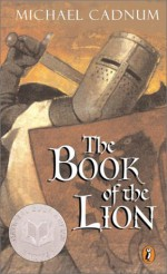 The Book of the Lion - Michael Cadnum