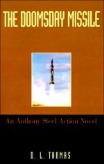 The Doomsday Missile - Dana Lee Thomas, Dale L. Thomas