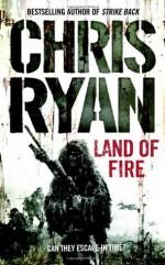 Land Of Fire - Chris Ryan