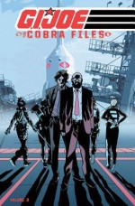 G.I. Joe: The Cobra Files Volume 2 - Mike Costa, Werther Dell'Edera, Antonio Fuso