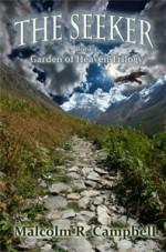 The Seeker (Garden of Heaven Trilogy, #1) - Malcolm R. Campbell