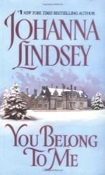 You Belong to Me - Johanna Lindsey
