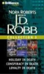 Multi-book Set: Audio Collection 3: Holiday in Death / Conspiracy in Death, and Loyalty in Death - Susan Ericksen, J.D. Robb