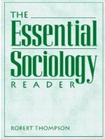 The Essential Sociology Reader - Robert Thompson