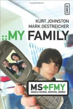 My Family (Middle School Survival Series) - Kurt Johnston