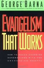 Evangelism That Works - George Barna