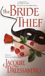 The Bride Thief - Jacquie D'Alessandro