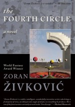 The Fourth Circle - Zoran Živković