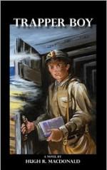 Trapper Boy - Hugh R. MacDonald