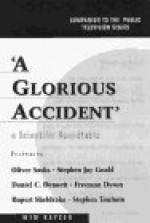 Glorious Accident - Wim Kayzer, Daniel C. Dennett, Freeman John Dyson, Stephen Jay Gould, Oliver Sacks, Rupert Sheldrake, Stephen Toulmin