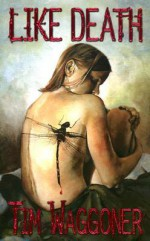 Like Death - Tim Waggoner