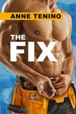 The Fix - Anne Tenino