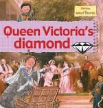 Queen Victoria's Diamond - Gerry Bailey, Karen Foster, Leighton Noyes