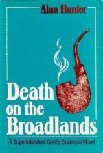 Death on the Broadlands - Alan Hunter
