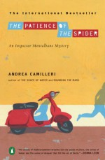 The Patience of the Spider - Andrea Camilleri, Stephen Sartarelli