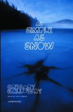 As Simple as Snow - Scott Brick, Gregory Galloway