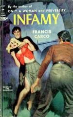Infamy - Francis Carco, Lowell Bair