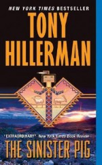 The Sinister Pig - Tony Hillerman