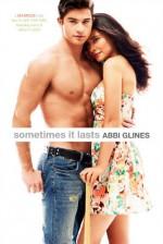 Sometimes It Lasts - Abbi Glines