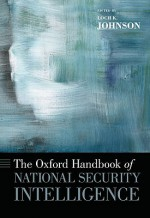 The Oxford Handbook of National Security Intelligence - Loch K. Johnson
