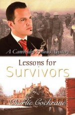 Lessons for Survivors - Charlie Cochrane