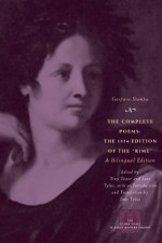 """The Complete Poems: The 1554 Edition of the """"Rime,"""" a Bilingual Edition - Gaspara Stampa, Jane Tylus, Troy Tower"""