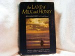 The Land of Milk and Honey - Bill Basansky, David Manuel
