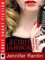 Zombie Jamboree - Jennifer Rardin