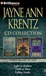 Jayne Ann Krentz CD Collection 2: Light in Shadow, Truth or Dare, Falling Awake - Jayne Ann Krentz, Laural Merlington, Joyce Bean