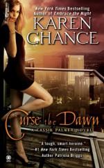 Curse the Dawn - Karen Chance