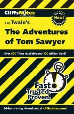 The Adventures of Tom Sawyer - James Lamar Roberts, Mark Twain, CliffsNotes