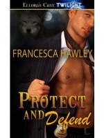 Protect and Defend - Francesca Hawley