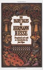 The Fairy Tales of Hermann Hesse - Hermann Hesse, Jack Zipes
