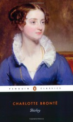 Shirley - Charlotte Brontë, Lucasta Miller, Jessica Cox