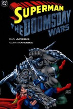 Superman: The Doomsday Wars - Dan Jurgens, Norm Rapmund