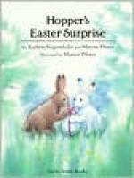 Hopper's Easter Surprise - Kathrin Siegenthaler, Marcus Pfister, Rosemary Lanning