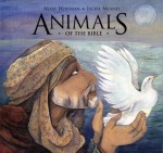 Animals of the Bible - Mary Hoffman, Jackie Morris