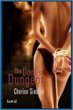 The Dom's Dungeon - Cherise Sinclair