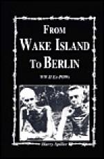 From Wake Island to Berlin - Turner Publishing Company, Turner Publishing Company