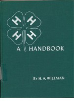 Four-H (4-H) Handbook and Lesson Guide - H. A. Willman