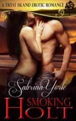 Smoking Holt - Sabrina York