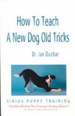 How to Teach a New Dog Old Tricks - Ian Dunbar