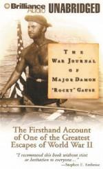 The War Journal of Major Damon 'Rocky' Gause - Damon L. Gause, Dick Hill