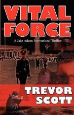 Vital Force - Trevor Scott