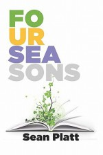 Four Seasons - Sean Platt, David W. Wright